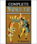 Complete Wizard of Oz (15 books) by L. Frank Baum: NOOK Book Cover