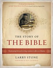 The Story of the Bible: The Fascinating History of Its Writing, Translation & Effect on Civilization