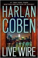 Live Wire (Myron Bolitar Series #10) by Harlan Coben: Book Cover