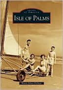 download Isle of Palms, South Carolina (Images of America Series) book