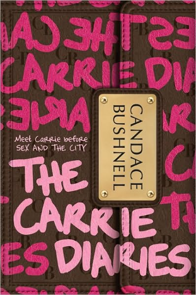 The Carrie Diaries (Carrie Diaries Series #1)