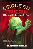 The Vampire's Assistant (Cirque Du Freak Series #2) by Darren Shan: NOOK Book Cover