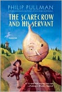 Scarecrow and His Servant by Philip Pullman: NOOK Book Cover
