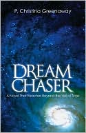 Dream Chaser by P Christina Greenaway: Book Cover