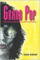 download grand pop, a memoir by keefe <b>taylor</b> as told to rand bis