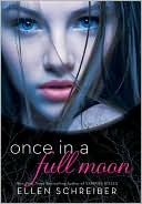 Once in a Full Moon by Ellen Schreiber: Book Cover
