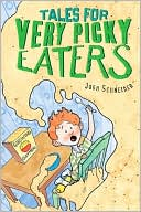 Tales for Very Picky Eaters by Josh Schneider: Book Cover