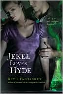 Jekel Loves Hyde by Beth Fantaskey: Book Cover