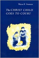 download The Christ Child Goes To Court book