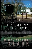Secrets of Harmony Grove by Mindy Starns Clark: NOOK Book Cover
