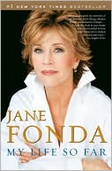 My Life So Far by Jane Fonda: Book Cover