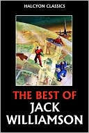 download The Best of Jack Williamson book