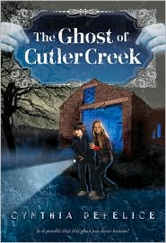 The Ghost of Cutler Creek by Cynthia DeFelice: Book Cover