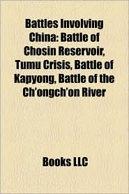 BARNES & NOBLE | Battles Involving China: Battle of Chosin ...