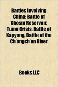 BARNES & NOBLE | Battles Involving China: Battle of Chosin ...