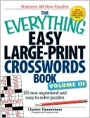 The Everything Easy Large-Print Crosswords Book by Charles Timmerman: Book Cover