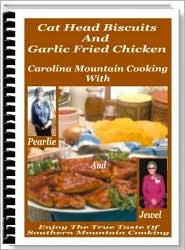 Cat Head Biscuits And Garlic Fried Chicken by Carolina Country Cooking: NOOK Book Cover