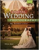 download Digital Wedding Photography : Art, Business & Style book