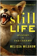 download Still Life : Adventures in Taxidermy book