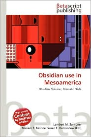 Obsidian Use In Mesoamerica Trade | RM.