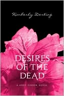 Desires of the Dead (Body Finder Series #2) by Kimberly Derting: Book Cover