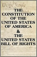 The US Constitution & The Bill of Rights by Various: NOOK Book Cover