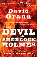 The Devil and Sherlock Holmes by David Grann: Book Cover