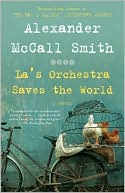La's Orchestra Saves the World by Alexander McCall Smith: Book Cover