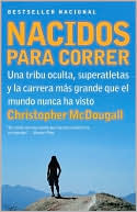 Nacidos para correr by Christopher McDougall: Book Cover