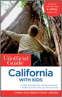 The Unofficial Guide to California with Kids by Colleen Dunn Bates: Book Cover