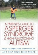 A Parent's Guide to Asperger Syndrome and High-Functioning Autism by Sally Ozonoff: Book Cover