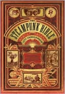 The Steampunk Bible