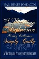 A Positive Influence Poetry Collection by Jean Renee Johnson: Book Cover