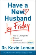 Have a New Husband by Friday by Kevin Leman: NOOK Book Cover