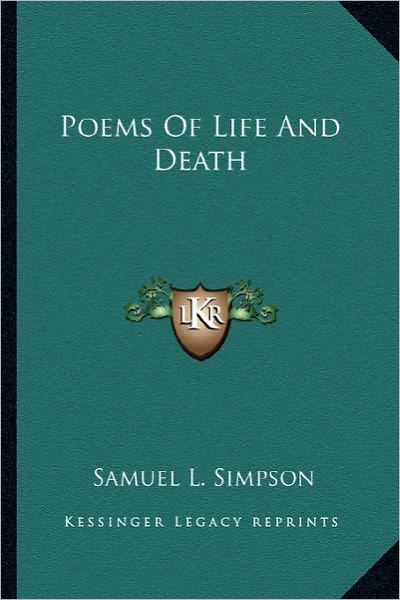 poems about life and death. Poems Of Life And Death