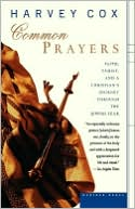download Common Prayers : Faith, Family, and a Christian's Journey Through the Jewish Year book