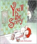 You'll Be Sorry by Josh Schneider: NOOK Book Cover