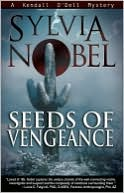 download Seeds of Vengeance (Kendall O'Dell Series #4) book