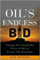 Oil's Endless Bid by Dan Dicker: Book Cover