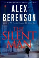 The Silent Man (John Wells Series #3) by Alex Berenson: NOOK Book Cover