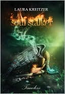 Soul Stalker by Laura Kreitzer: NOOK Book Cover