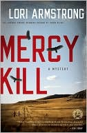 Mercy Kill (Mercy Gunderson Series #2) by Lori Armstrong: Book Cover