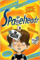 SPHDZ (Spaceheadz Series #1) by Jon Scieszka: Book Cover