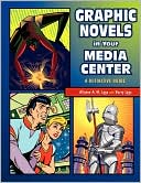 download Graphic Novels In Your Media Center book