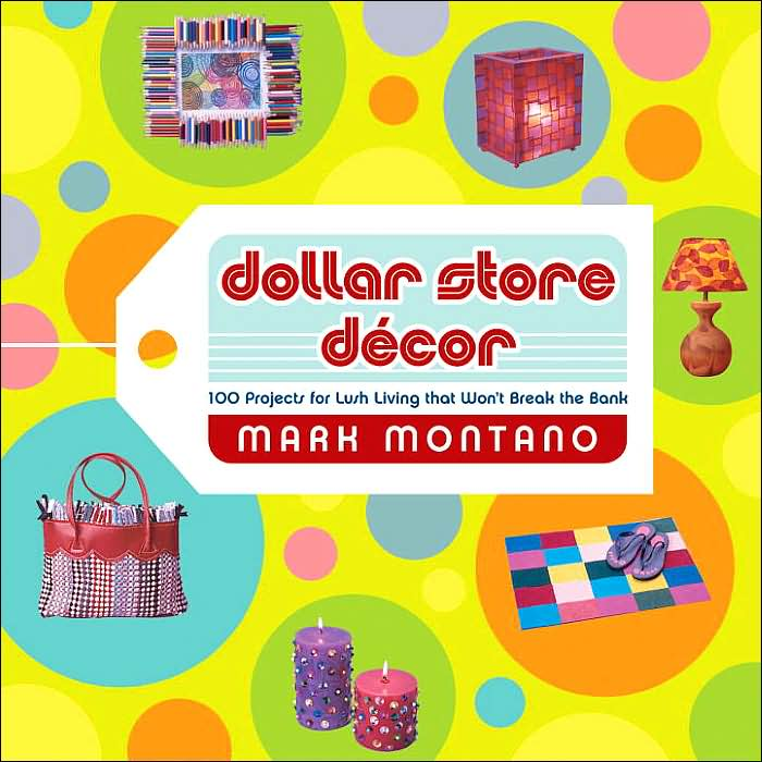 Book Review: Dollar Store Decor: 101 Projects.....