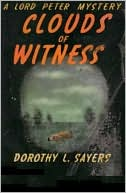 Clouds of Witness by Dorothy L. Sayers: NOOK Book Cover
