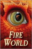 Fire World (The Last Dragon Chronicles Series #6)