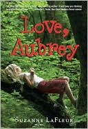 Love, Aubrey by Suzanne LaFleur: Book Cover