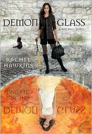 Demonglass (Hex Hall Series #2) by Rachel Hawkins: Book Cover