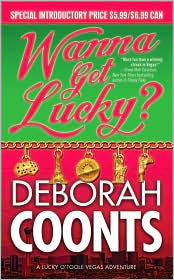 Wanna Get Lucky? by Deborah Coonts: Book Cover